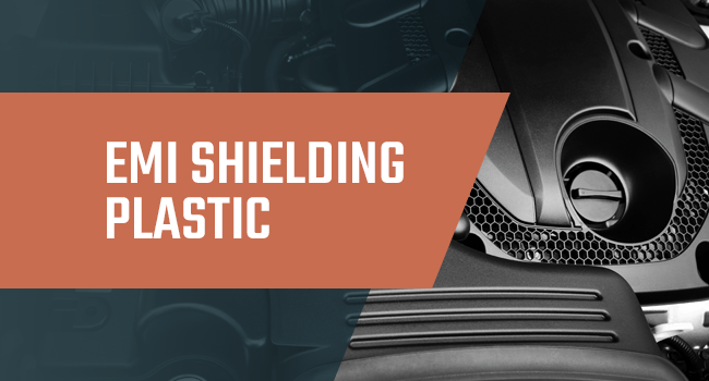 Shielding Plastics for EMI
