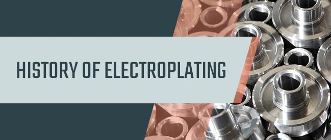 History of Electroplating - Sharretts Plating Company