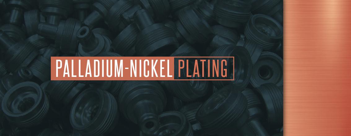Palladium-Nickel Plating