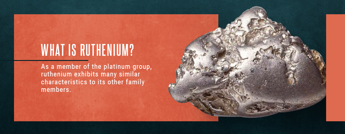 ruthenium is a member of the platinum group