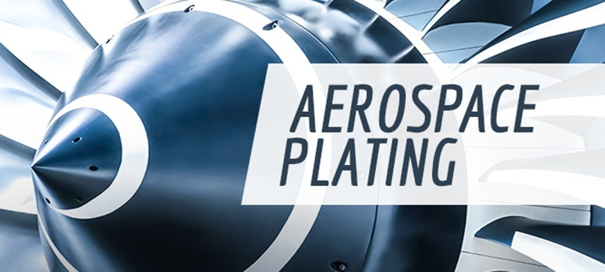 plating for aerospace parts