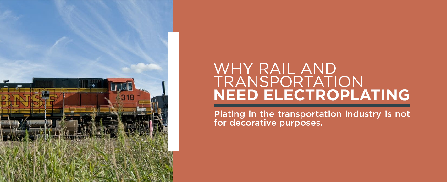 Electroplating for Rail and Transportation